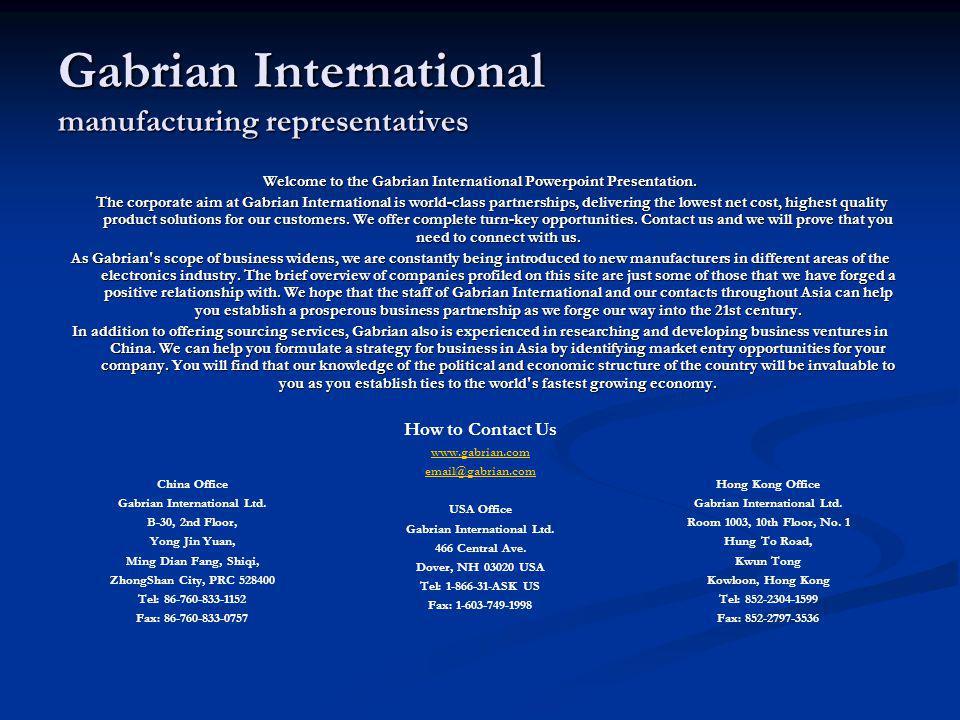 Gabrian International manufacturing representatives Welcome to the Gabrian International Powerpoint Presentation. The corporate aim at Gabrian Interna
