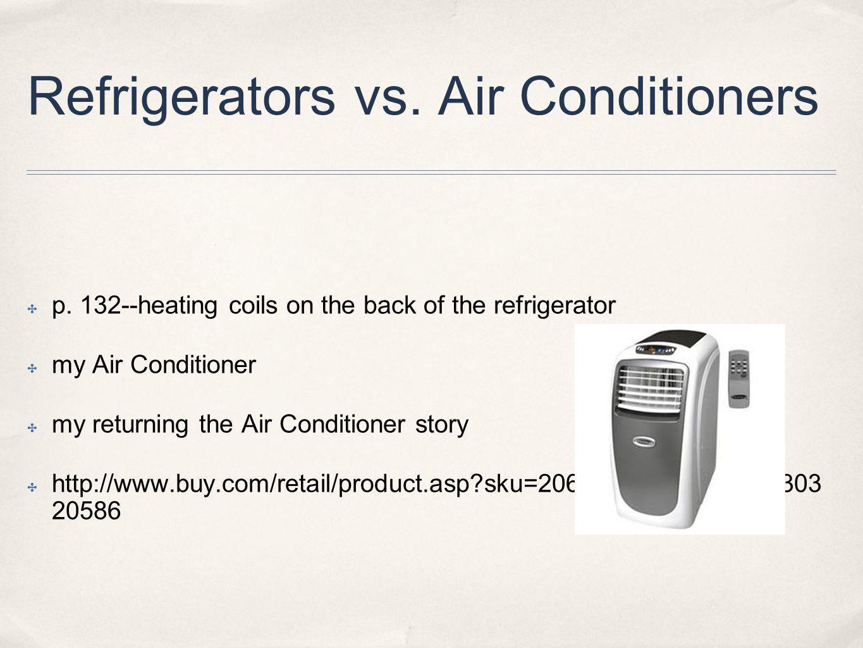 Refrigerators vs. Air Conditioners p.