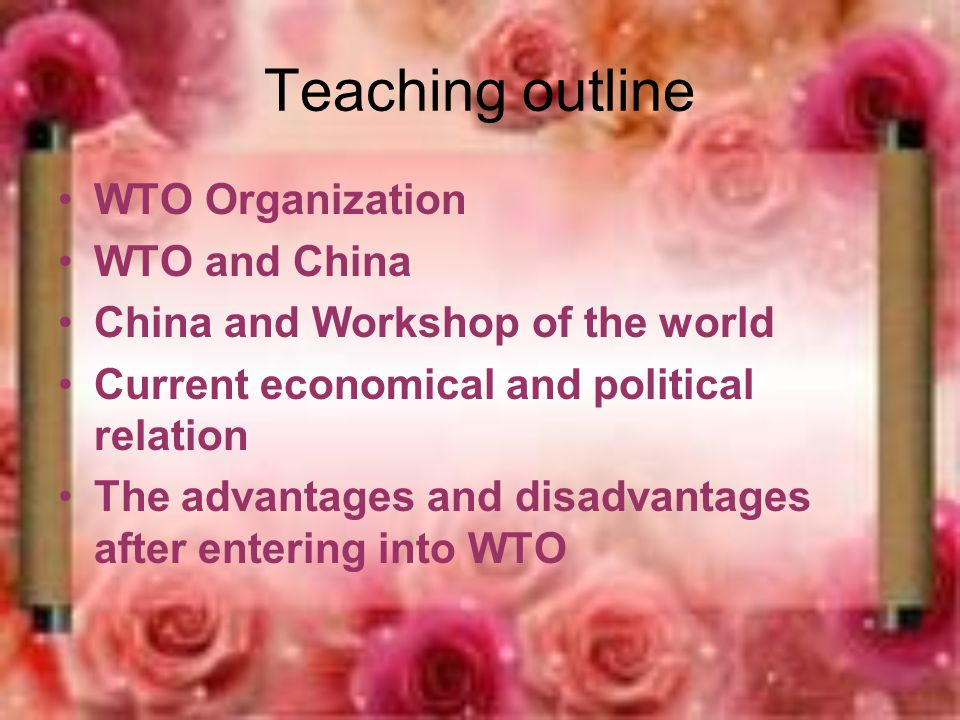 WTO---World Trade Organization A organization to comply with the trend of globalization.