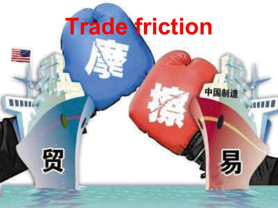 Trade friction