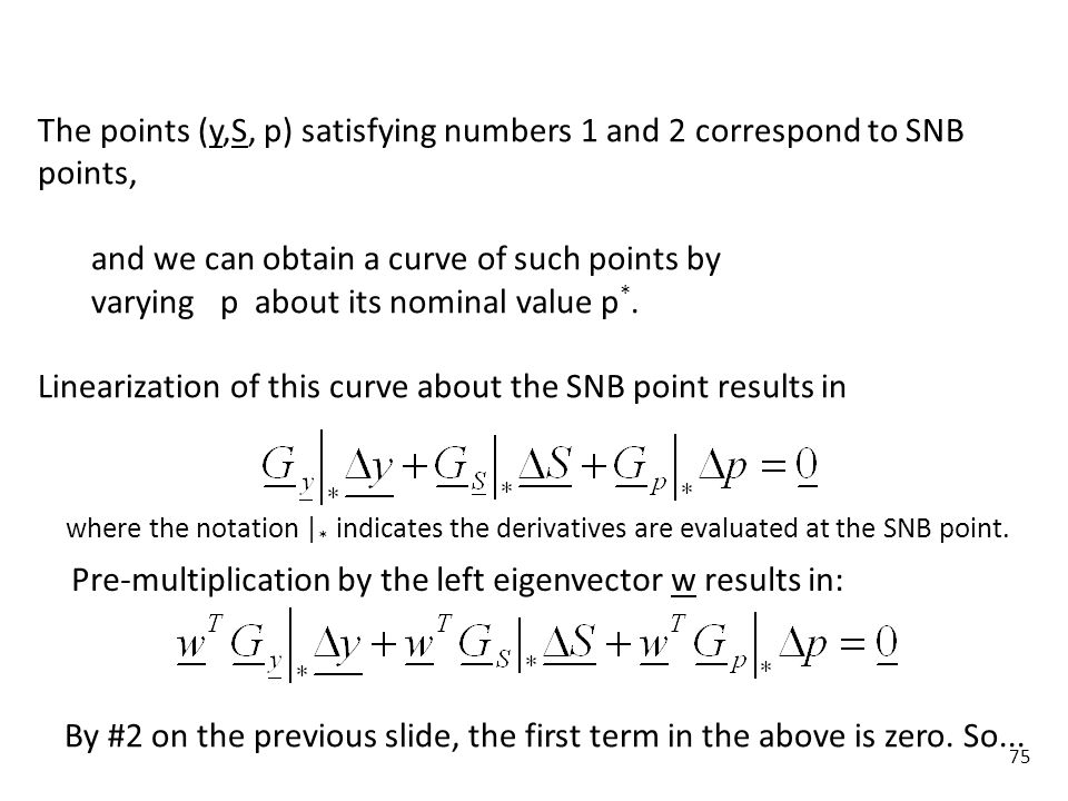 75 The points (y,S, p) satisfying numbers 1 and 2 correspond to SNB points, and we can obtain a curve of such points by varying p about its nominal va