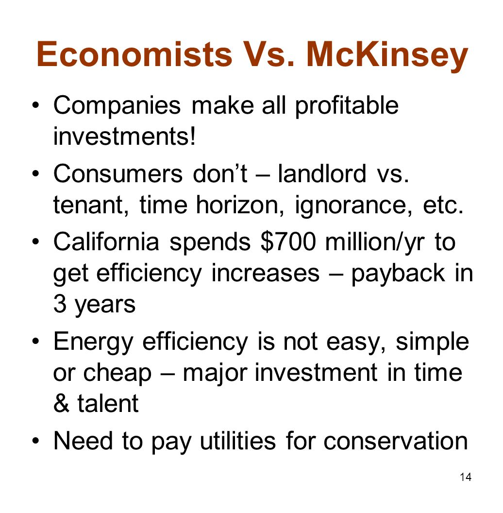 14 Economists Vs. McKinsey Companies make all profitable investments.
