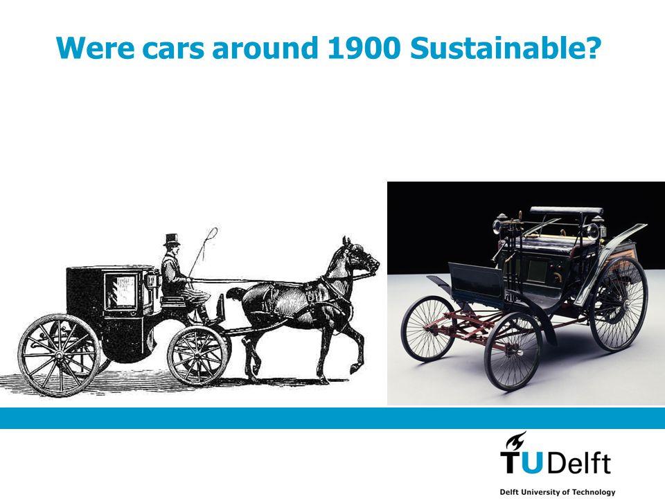 Were cars around 1900 Sustainable