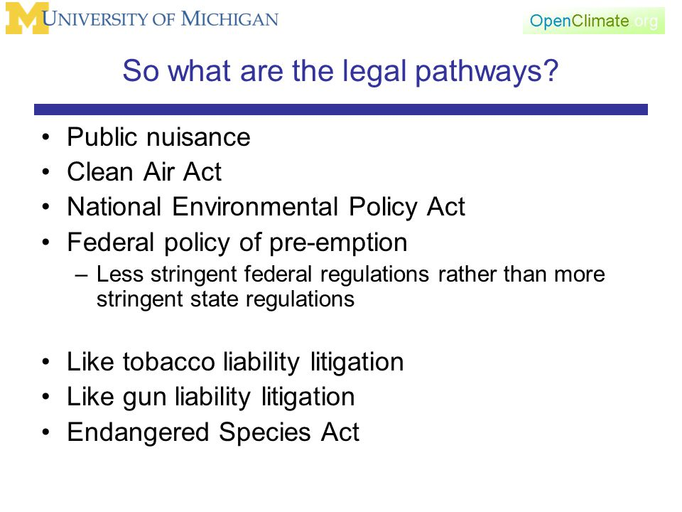 So what are the legal pathways.