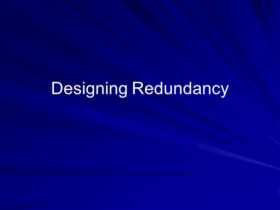 Designing Redundancy