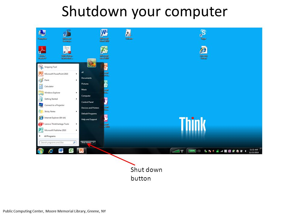 Shutdown your computer Shut down button