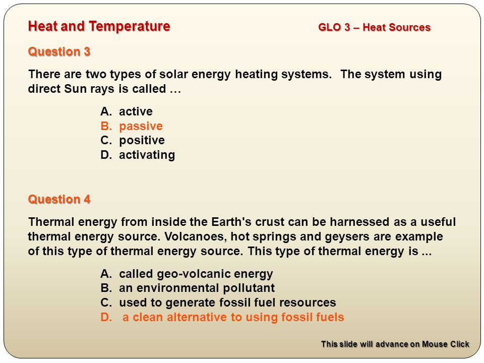 Question 3 There are two types of solar energy heating systems.