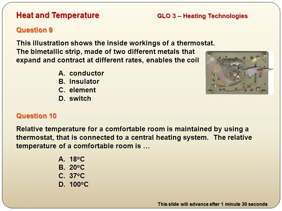 Question 9 This illustration shows the inside workings of a thermostat.