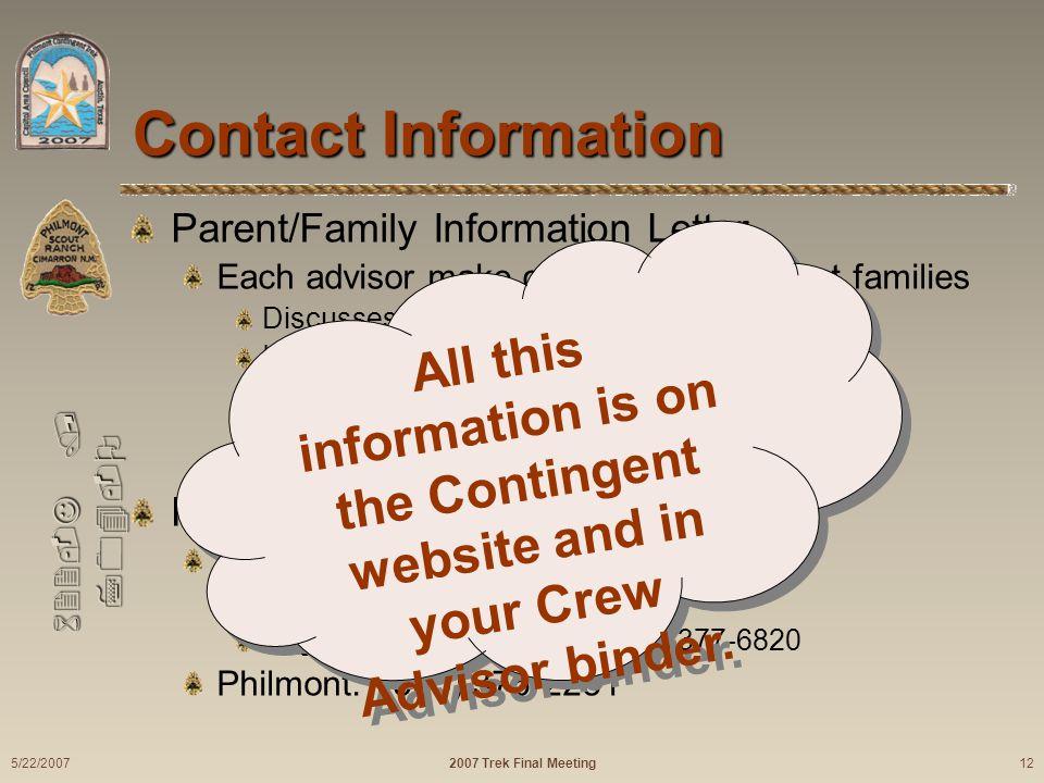 622-J / 704-O Contact Information Parent/Family Information Letter Each advisor make copies for participant families Discusses Uniform while traveling