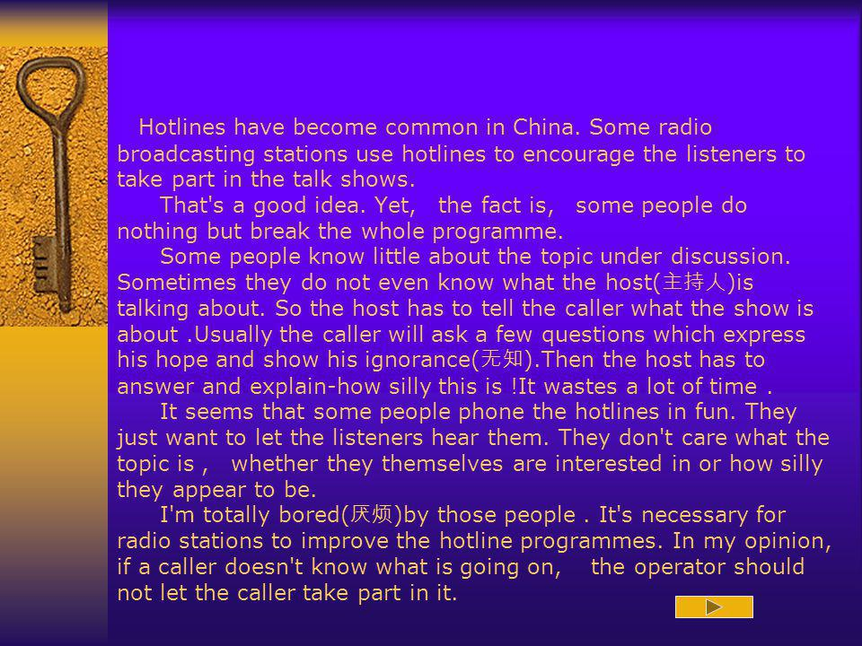 Hotlines have become common in China.