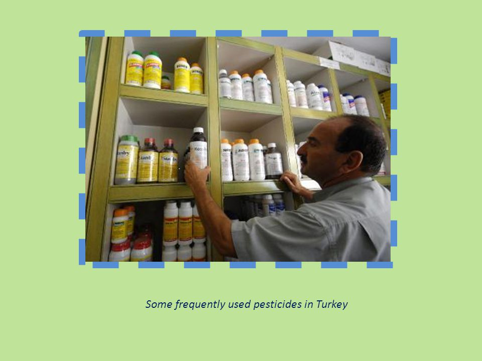 Some frequently used pesticides in Turkey