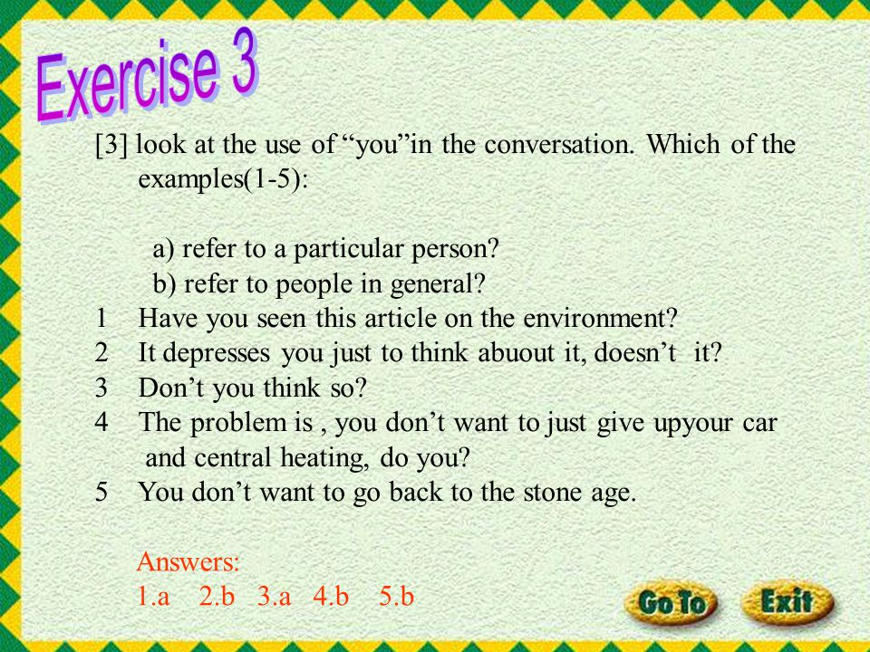 [2] which of the expressions from the dialogue(in bold) are used to: a) give you time to think? b)express an opinion? 1 what I dont understand is why
