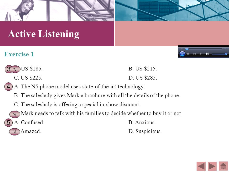 Exercise 1 Directions: Mark is interested in a new mode of telephone and is inquiring about its functions. Listen to the dialogue between Mark and the