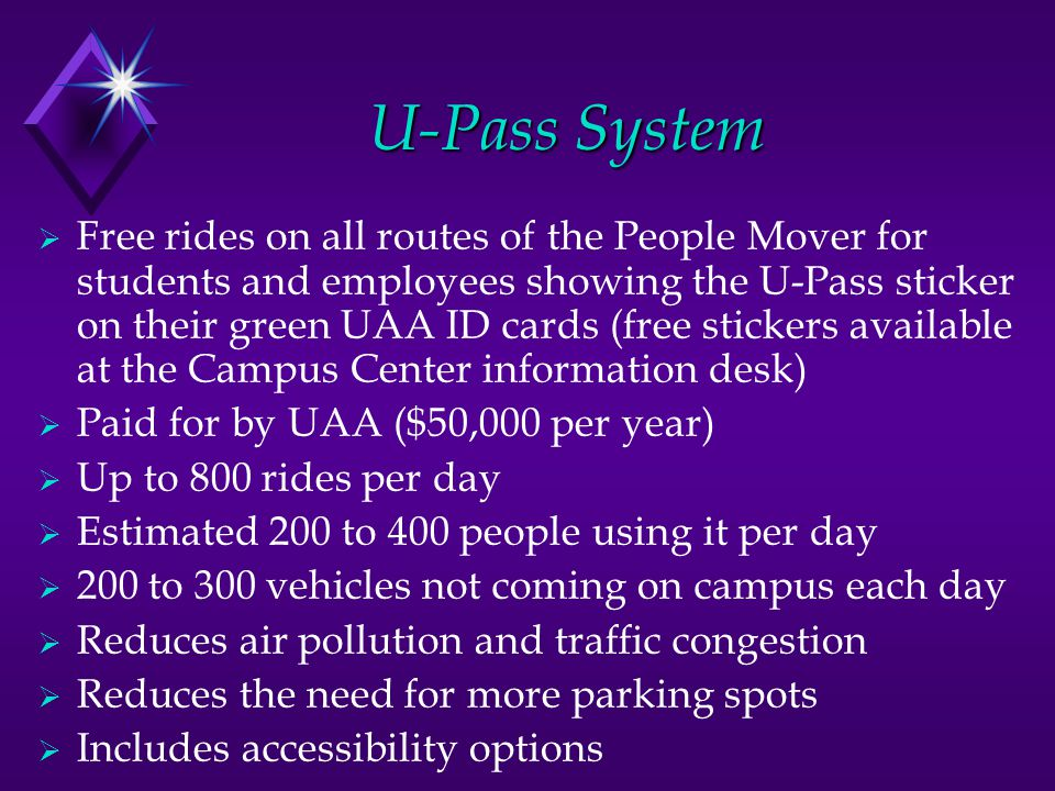 U-Pass System UAA Partnership with the People Mover