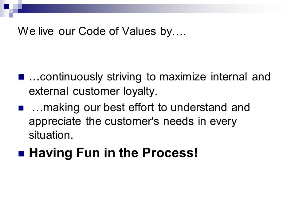 We live our Code of Values by…....