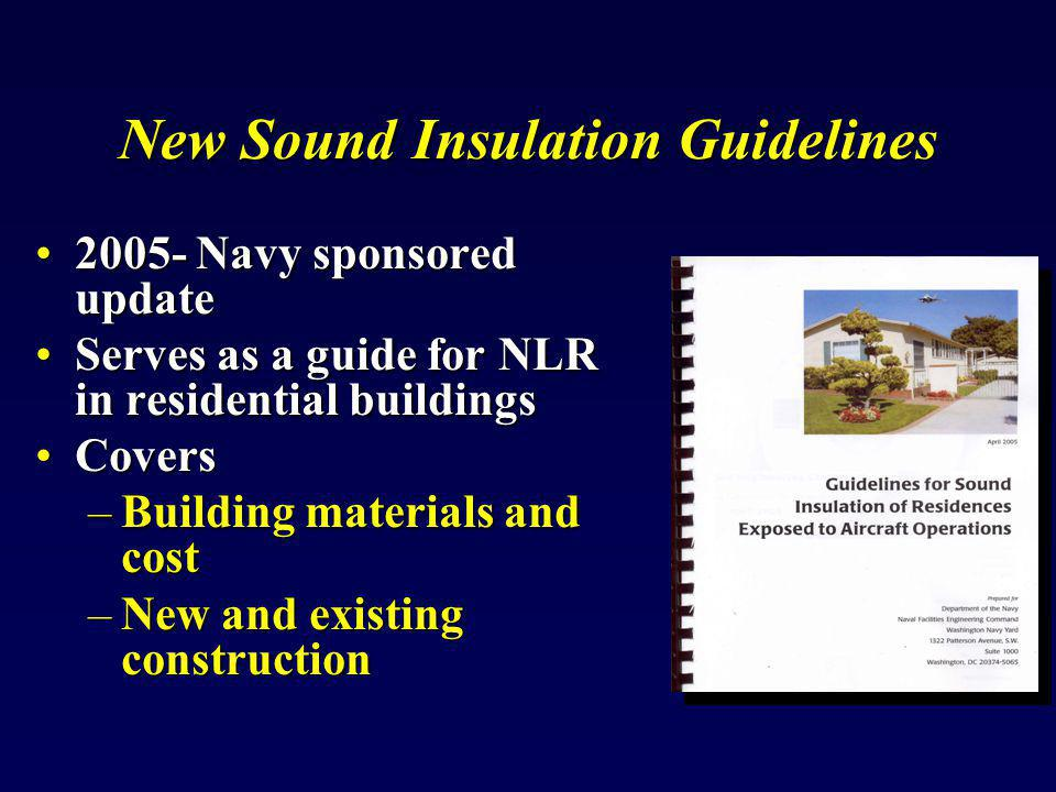 Mitigating Aircraft Noise Aircraft noise can be disturbingAircraft noise can be disturbing Sound insulation is not Sound eliminationSound insulation is not Sound elimination DNL and the Noise Exposure ZonesDNL and the Noise Exposure Zones