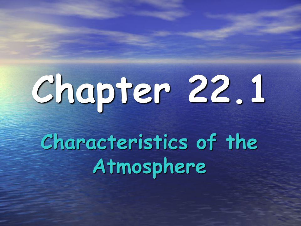 What is the Atmosphere.Atmosphere – the layer of gases that surrounds the Earth.