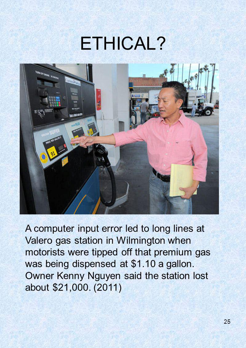 ETHICAL? A computer input error led to long lines at Valero gas station in Wilmington when motorists were tipped off that premium gas was being dispen