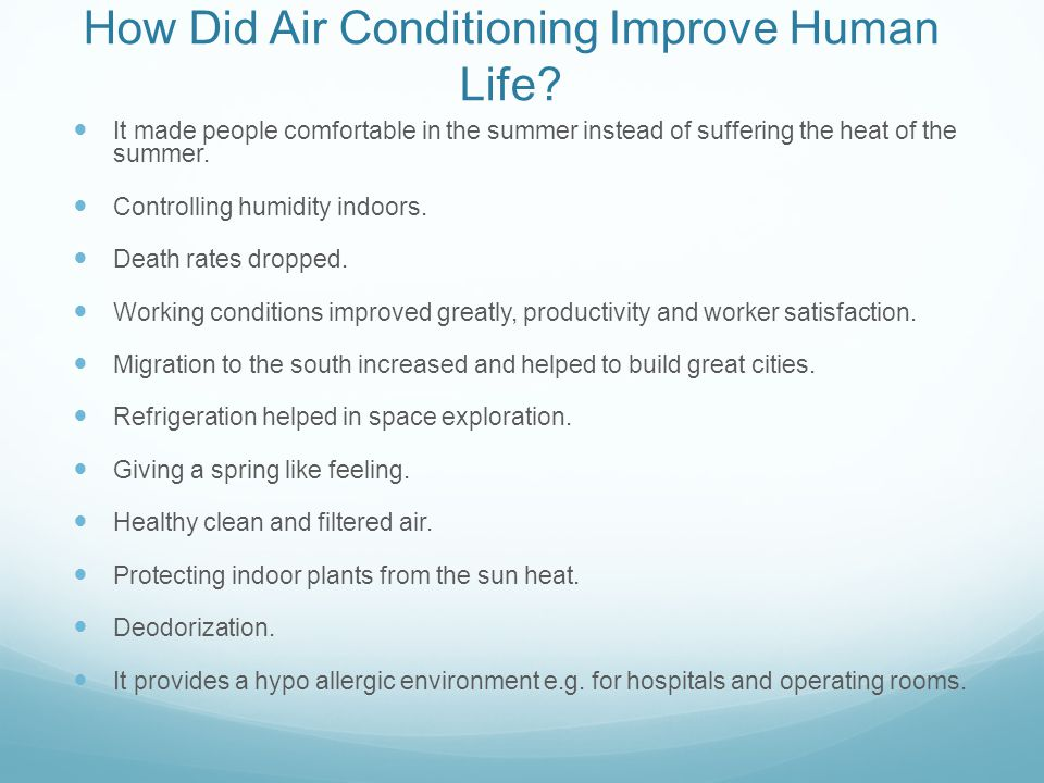 How Did Air Conditioning Improve Human Life.