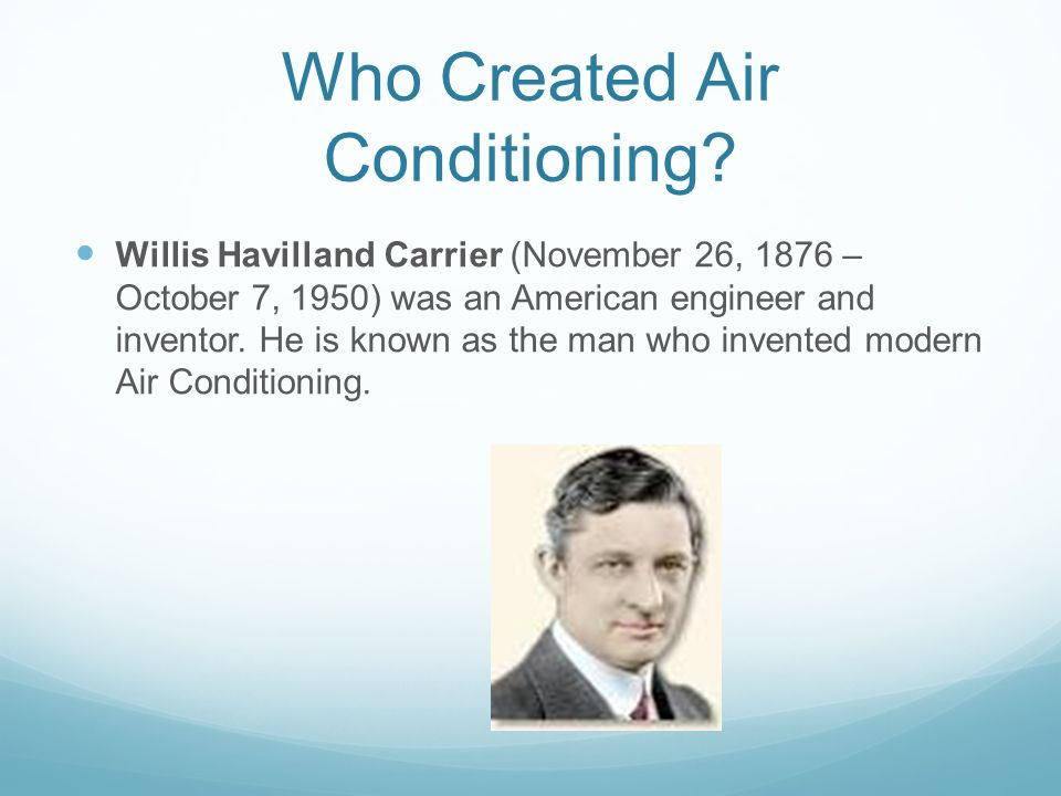 Who Created Air Conditioning.