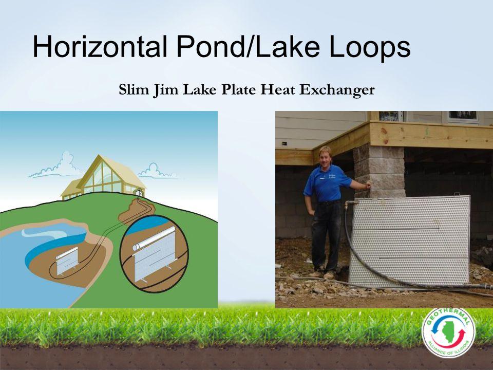 Horizontal Pond/Lake Loops Slim Jim Lake Plate Heat Exchanger