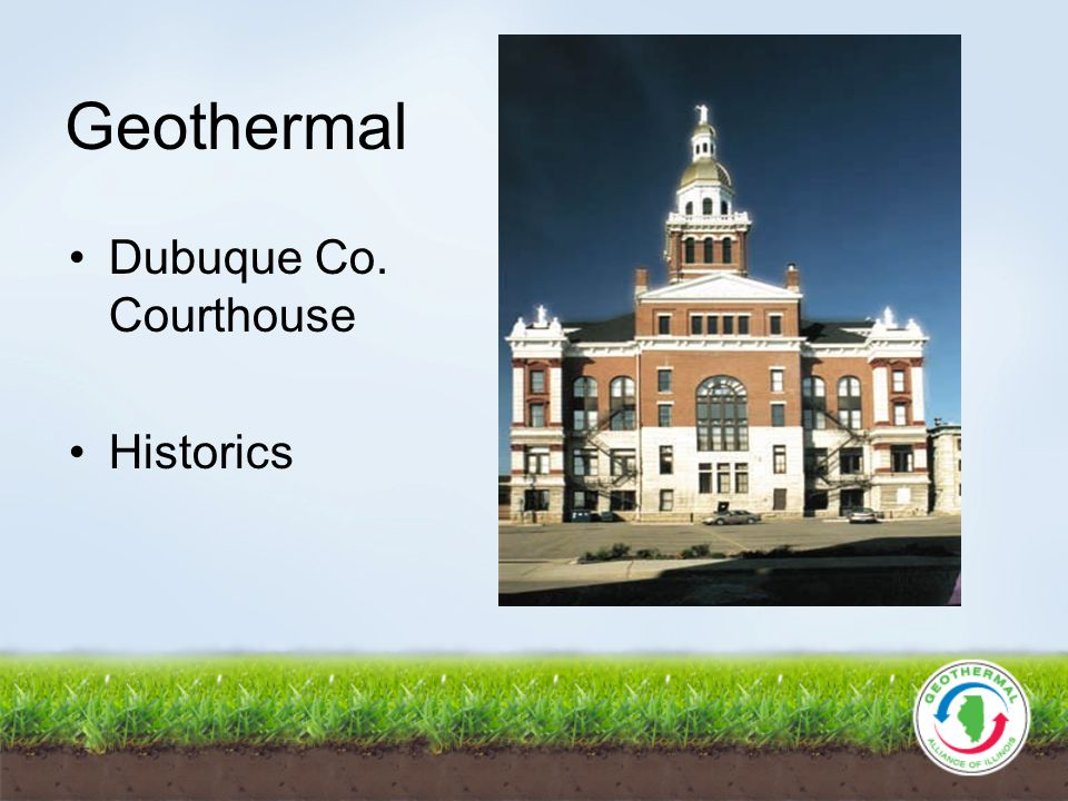 Geothermal Dubuque Co. Courthouse Historics