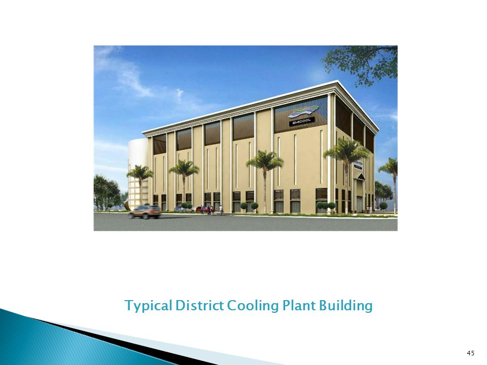 Typical District Cooling Plant Building 45