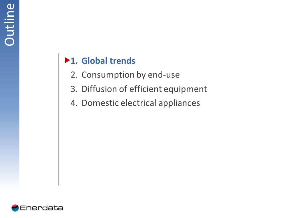 Contents 1.Global trends a.Trends in household consumption and main drivers (private consumption and number of households) Identification of homogenous periods (index) Variation by period (%/year) b.Specific energy consumption per household (or per dwelling): total (toe/household) and electricity(kWh per household) (trends with double vertical axis) c.Specific electricity consumption per household vs per electrified household (if relevant)