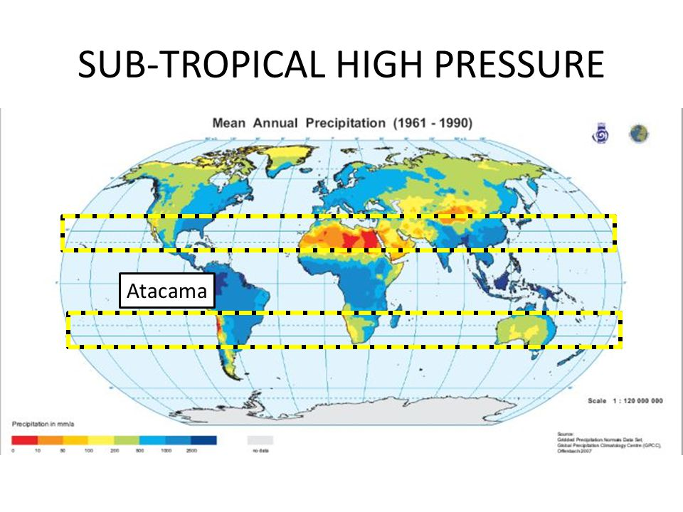 SUB-TROPICAL HIGH PRESSURE Atacama