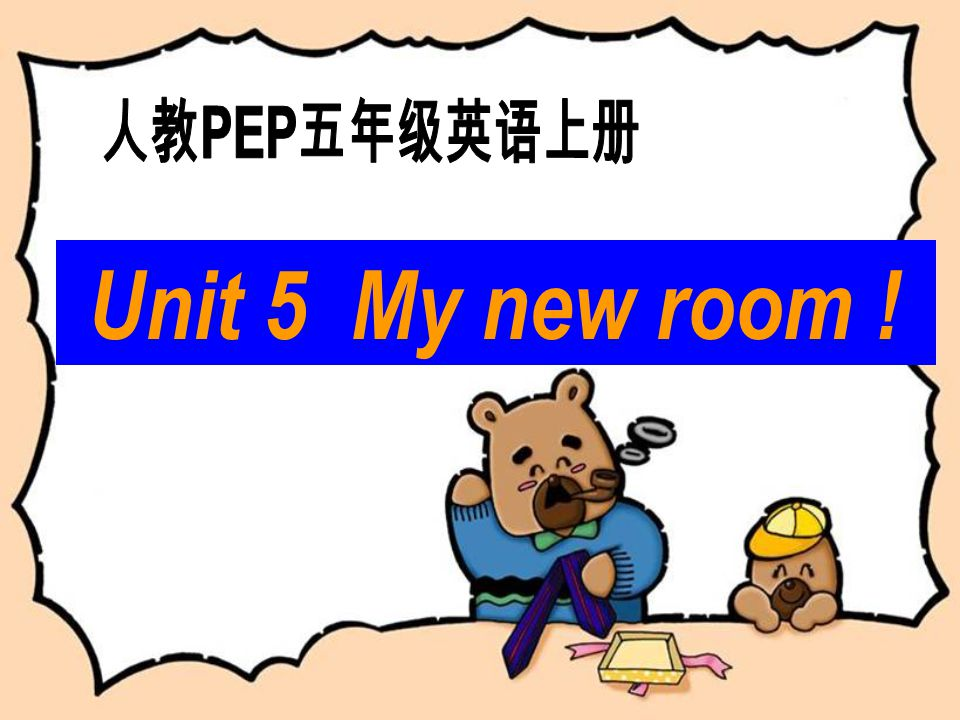 Unit 5 My new room !