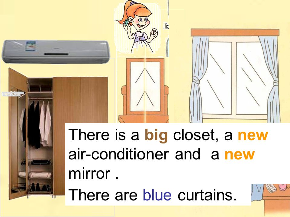 There is a big closet, a new air-conditioner and a new mirror. There are blue curtains.