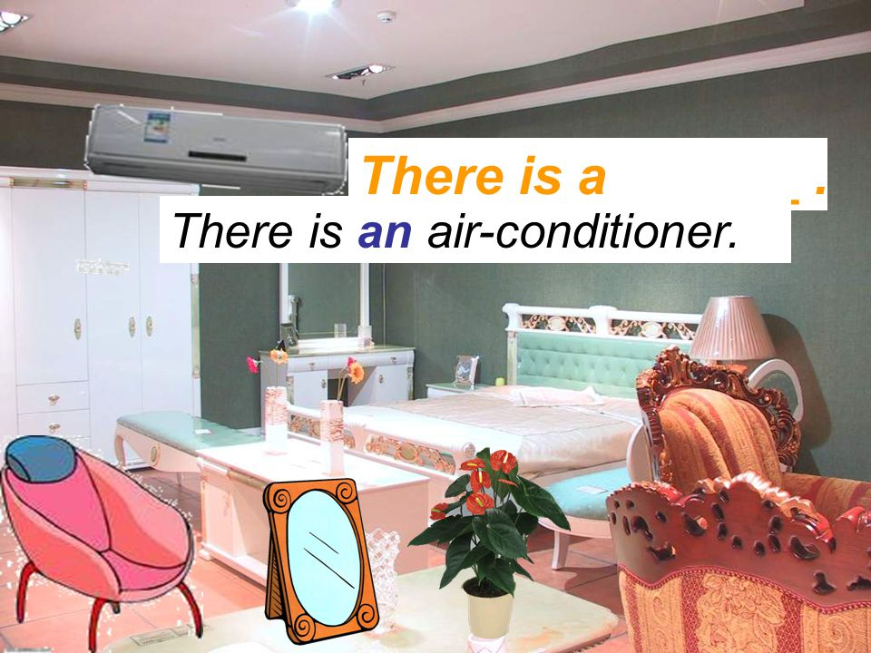 There is a ______. There is an air-conditioner.