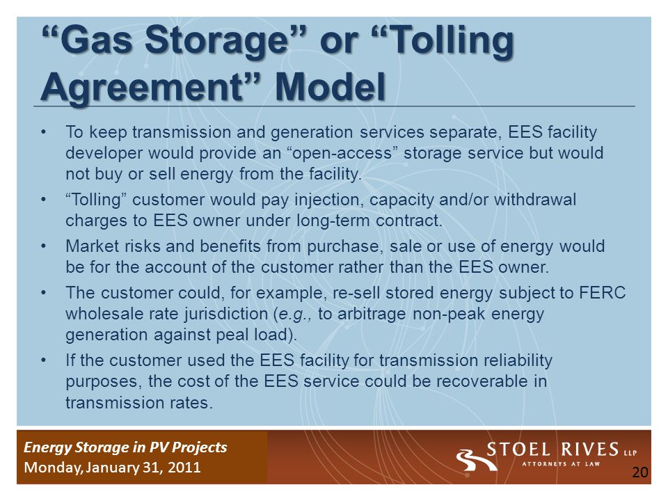 Energy Storage Due Diligence WEDNESDAY, January 26, 2011 Energy Storage in PV Projects Monday, January 31, 2011 Californias AB 2514 Load-Serving Entities (LSEs) –By March 1, 2012, CPUC is to open a proceeding to determine appropriate targets, if any, for each LSE to procure viable and cost-effective energy storage systems –If the CPUC determines a procurement target is appropriate, then it is to adopt by October 1, 2013: A 1 st energy storage system procurement target to be achieved by each LSE by December 31, 2015; and A 2nd procurement target to be achieved by December 31, 2020.