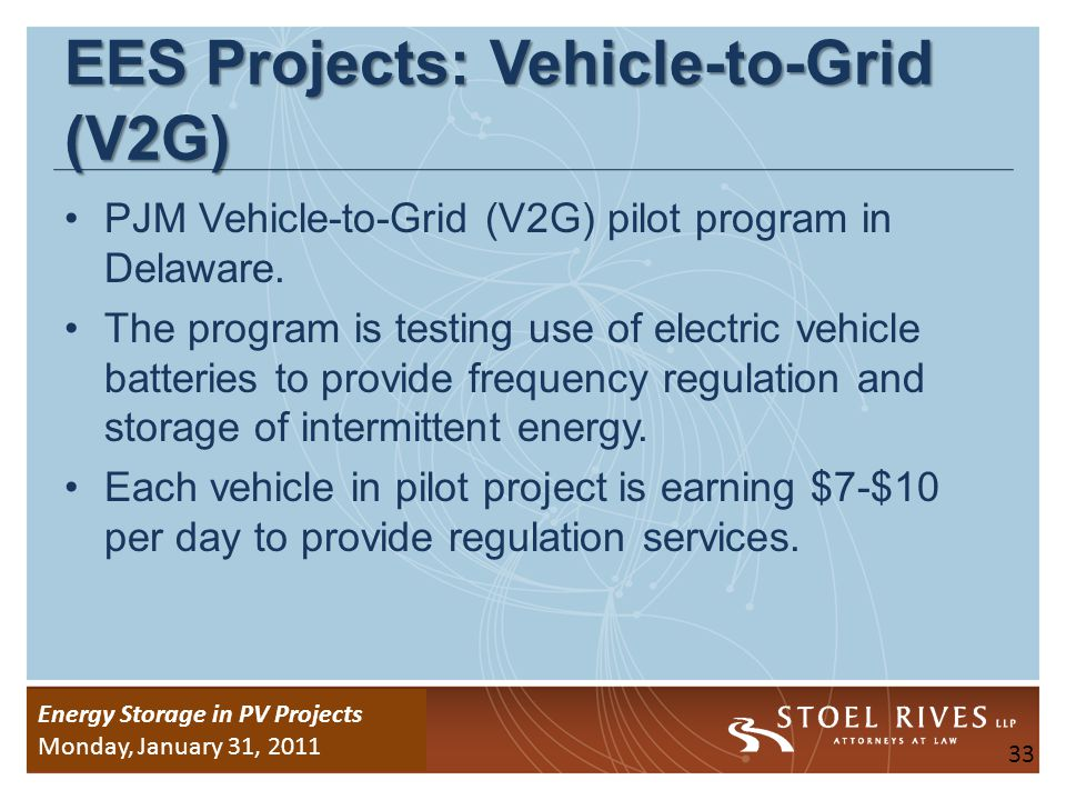 Energy Storage Due Diligence WEDNESDAY, January 26, 2011 Energy Storage in PV Projects Monday, January 31, 2011 EES Projects: Solar PV (CA) SunPower Corp.