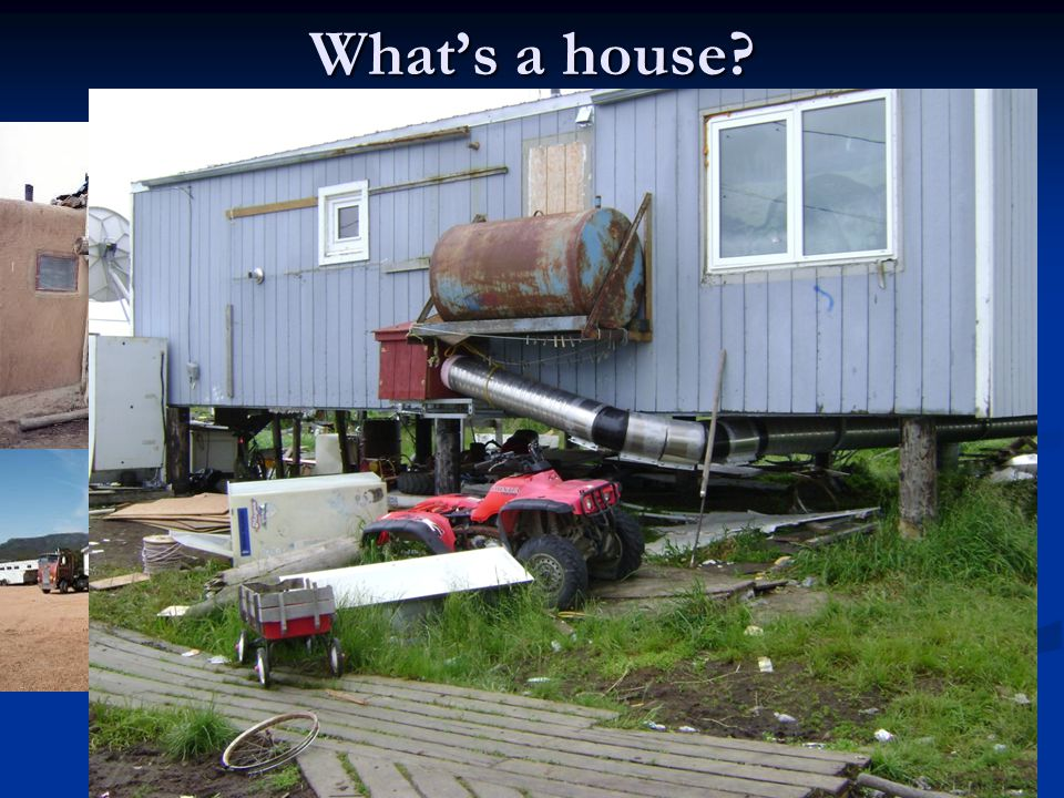 5 Whats a house