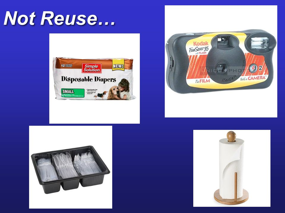 Reuse: Pros Extends resource supplies Saves energy and money Reduces pollution Create jobs Reusable products