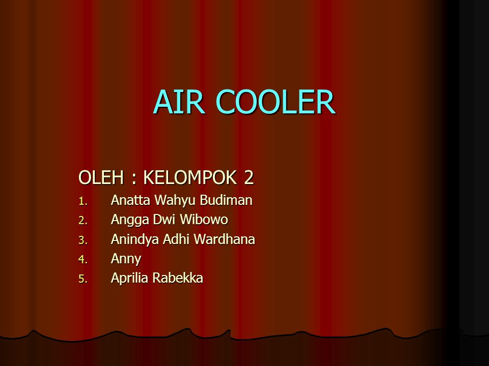 Air Cooler Air coolers are a type of refrigeration system which uses simple evaporation as the cooling mechanism.