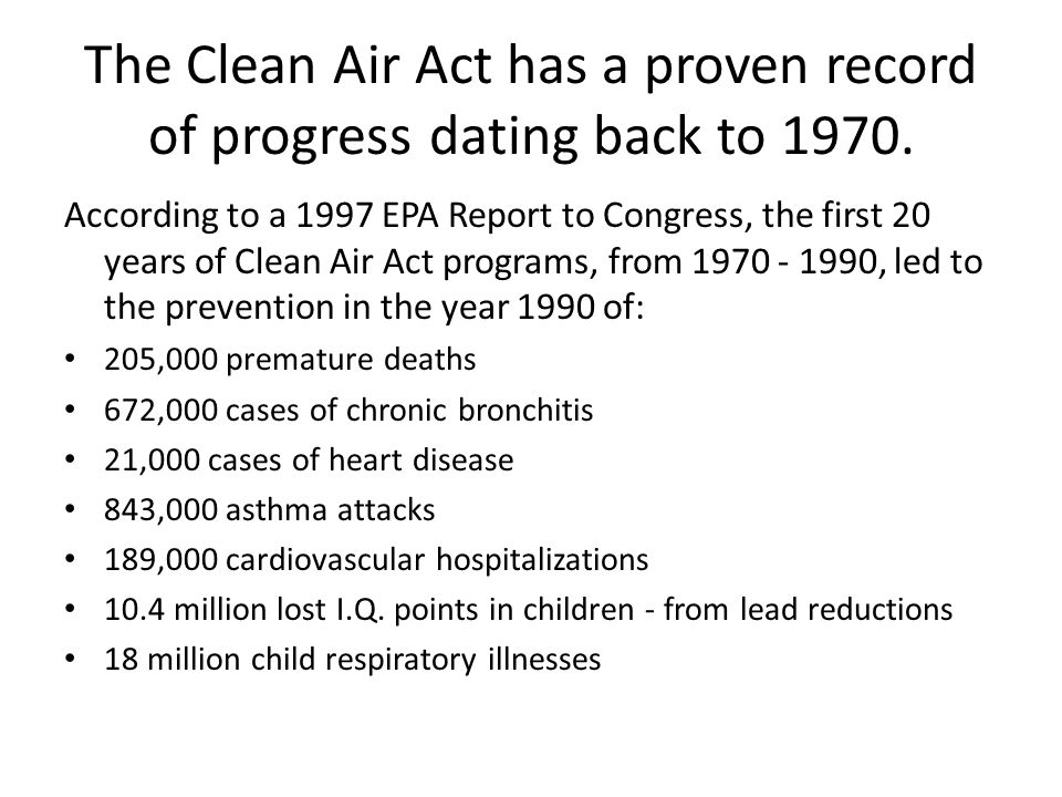 Since 1970 the six commonly found air pollutants have decreased by more than 50 percent air toxics from large industrial sources, such as chemical plants, petroleum refineries, and paper mills have been reduced by nearly 70 percent new cars are more than 90 percent cleaner and will be even cleaner in the future, production of most ozone-depleting chemicals has ceased.