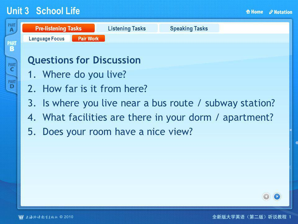 Unit 3 School Life PartB_1_2 Questions for Discussion 1.Where do you live.