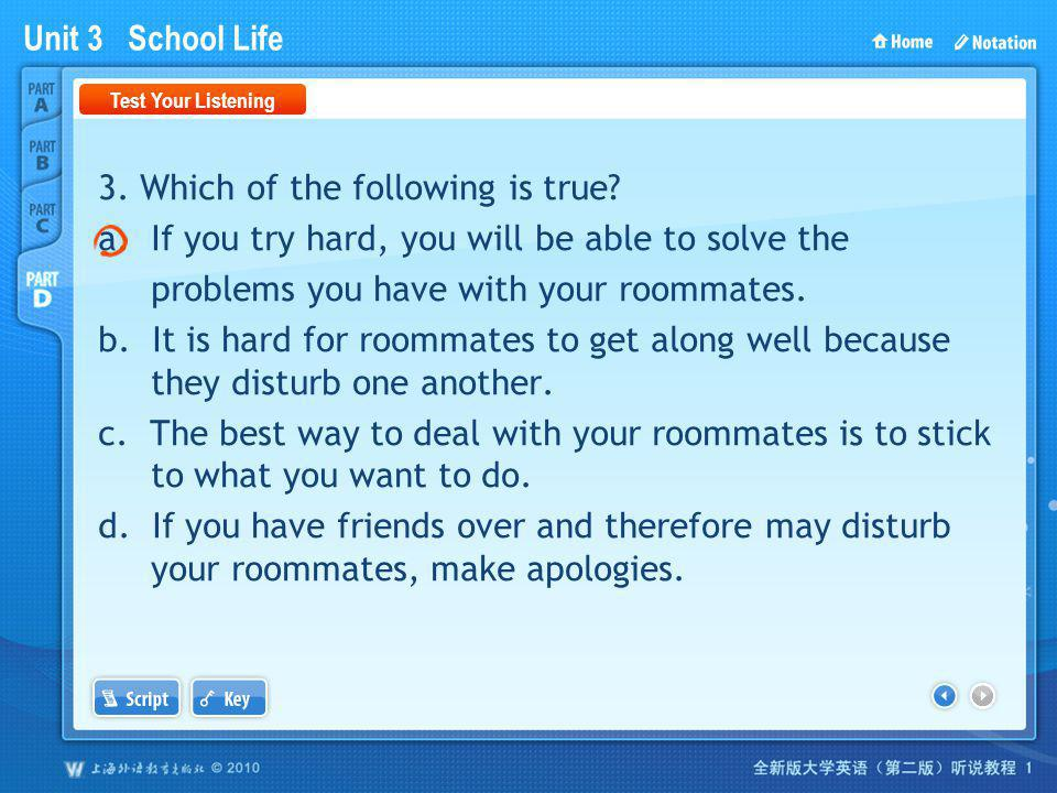 Unit 3 School Life PartD_1 3.Which of the following is true.