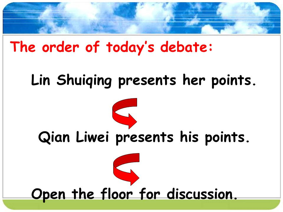 The order of todays debate: Lin Shuiqing presents her points.