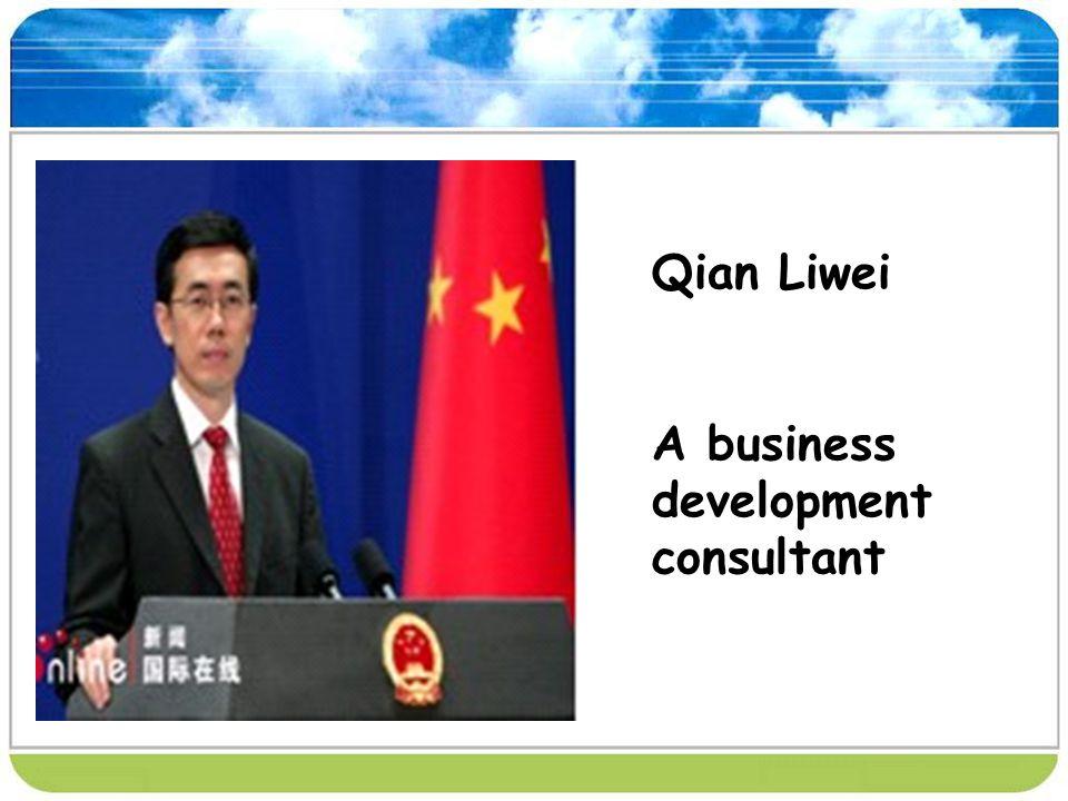 Qian Liwei A business development consultant
