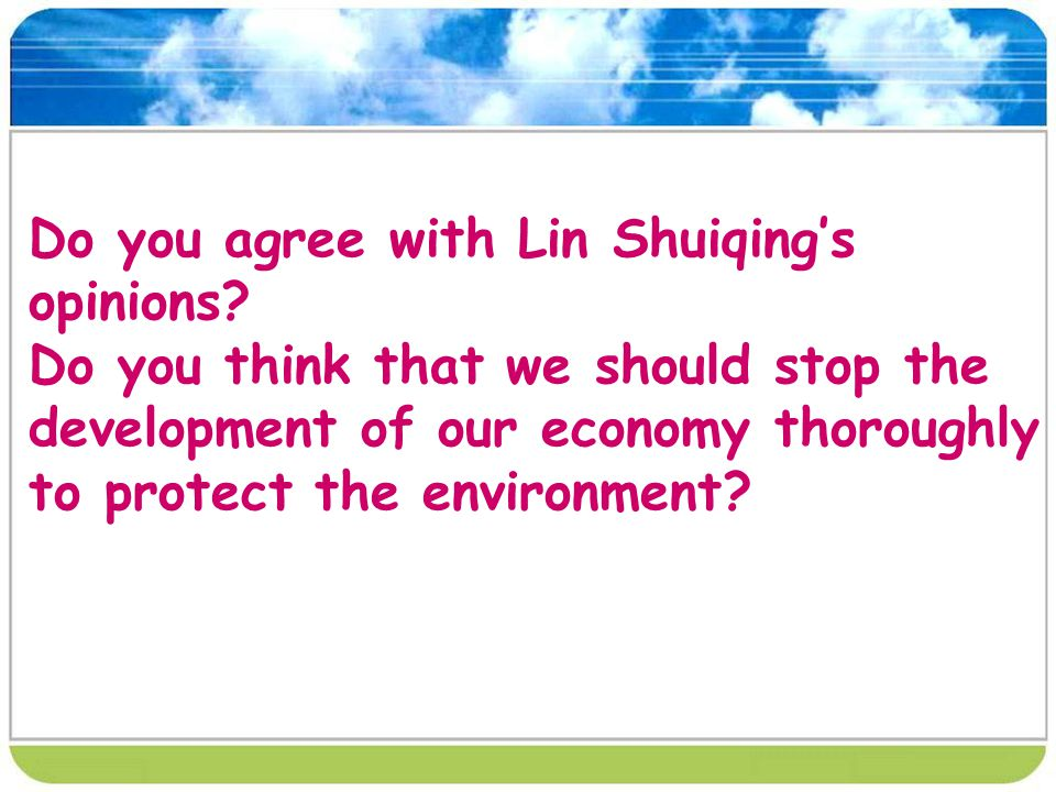 Do you agree with Lin Shuiqings opinions.