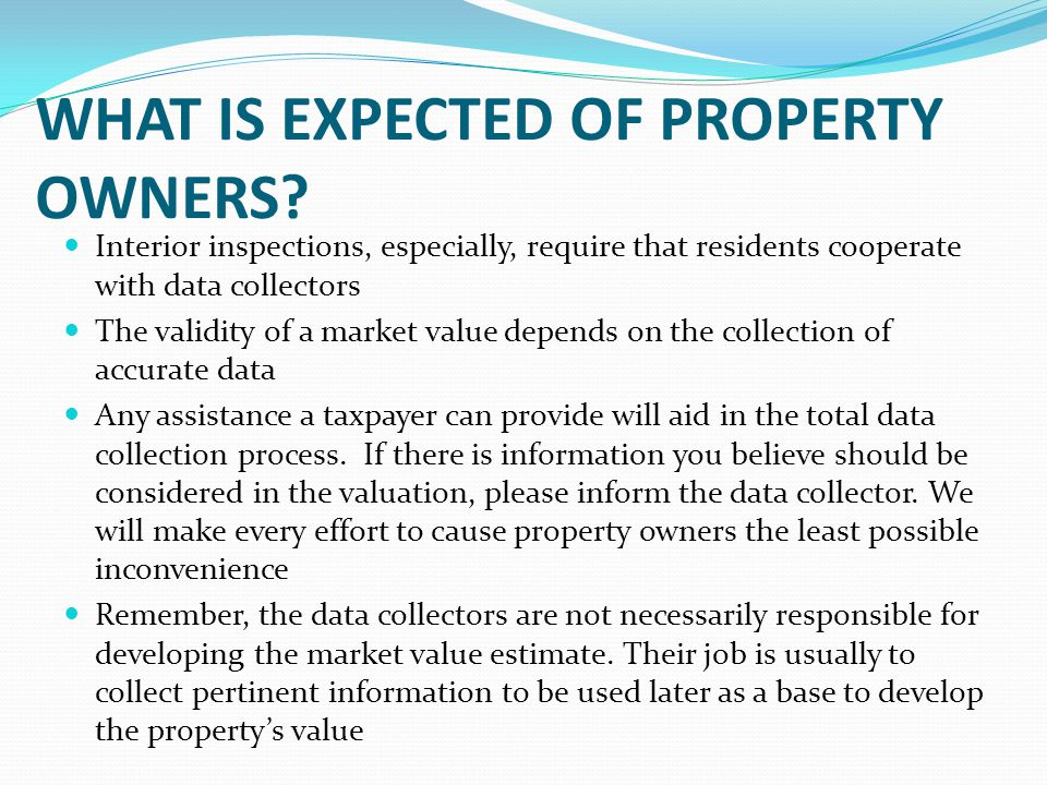 WHAT IS EXPECTED OF PROPERTY OWNERS.