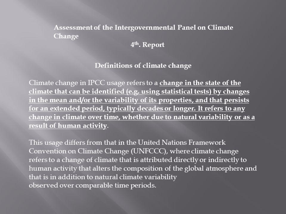 Assessment of the Intergovernmental Panel on Climate Change 4 th.