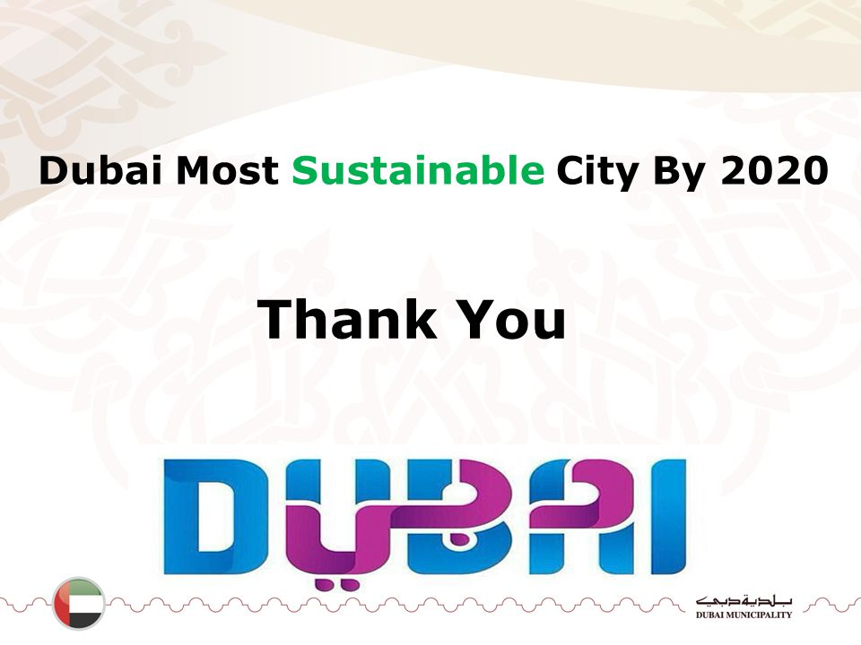 Thank You Dubai Most Sustainable City By 2020