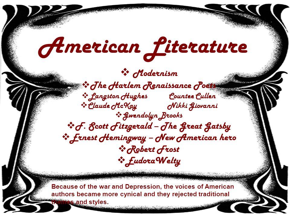 American Literature Modernism The Harlem Renaissance Poets Langston HughesCountee Cullen Claude McKayNikki Giovanni Gwendolyn Brooks F.