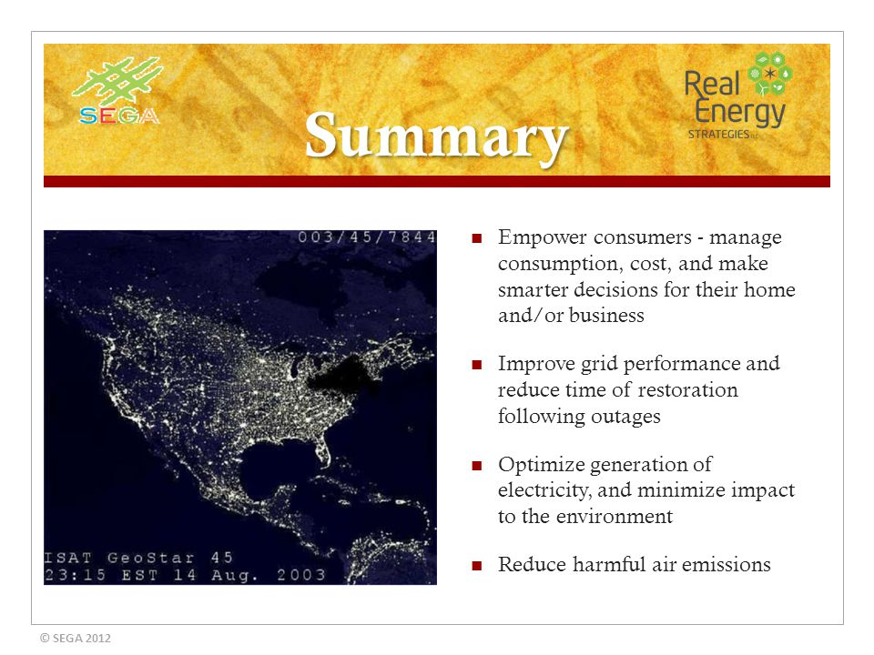 Summary Empower consumers - manage consumption, cost, and make smarter decisions for their home and/or business Improve grid performance and reduce ti