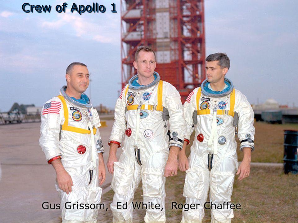 Gus Grissom, Ed White, Roger Chaffee Crew of Apollo 1