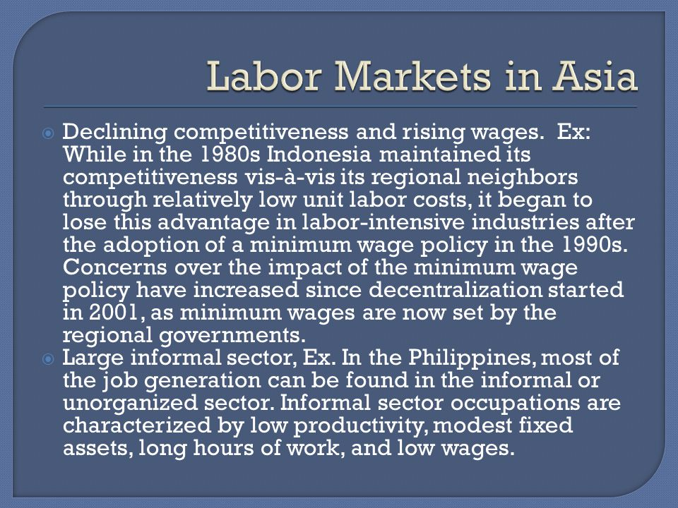 Declining competitiveness and rising wages.